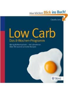 Low Carb Das 8 Wochen Programm von Claudia Lenz